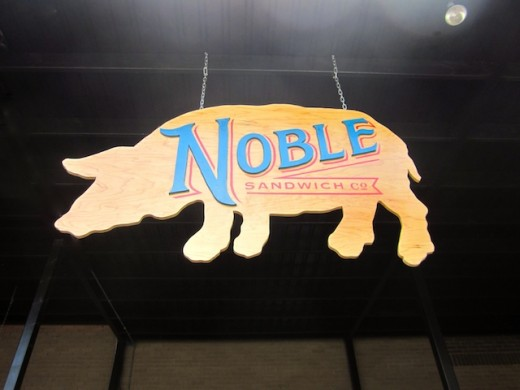sign at the new Noble Sandwiches, formerly The Noble Pig, in Austin, Texas